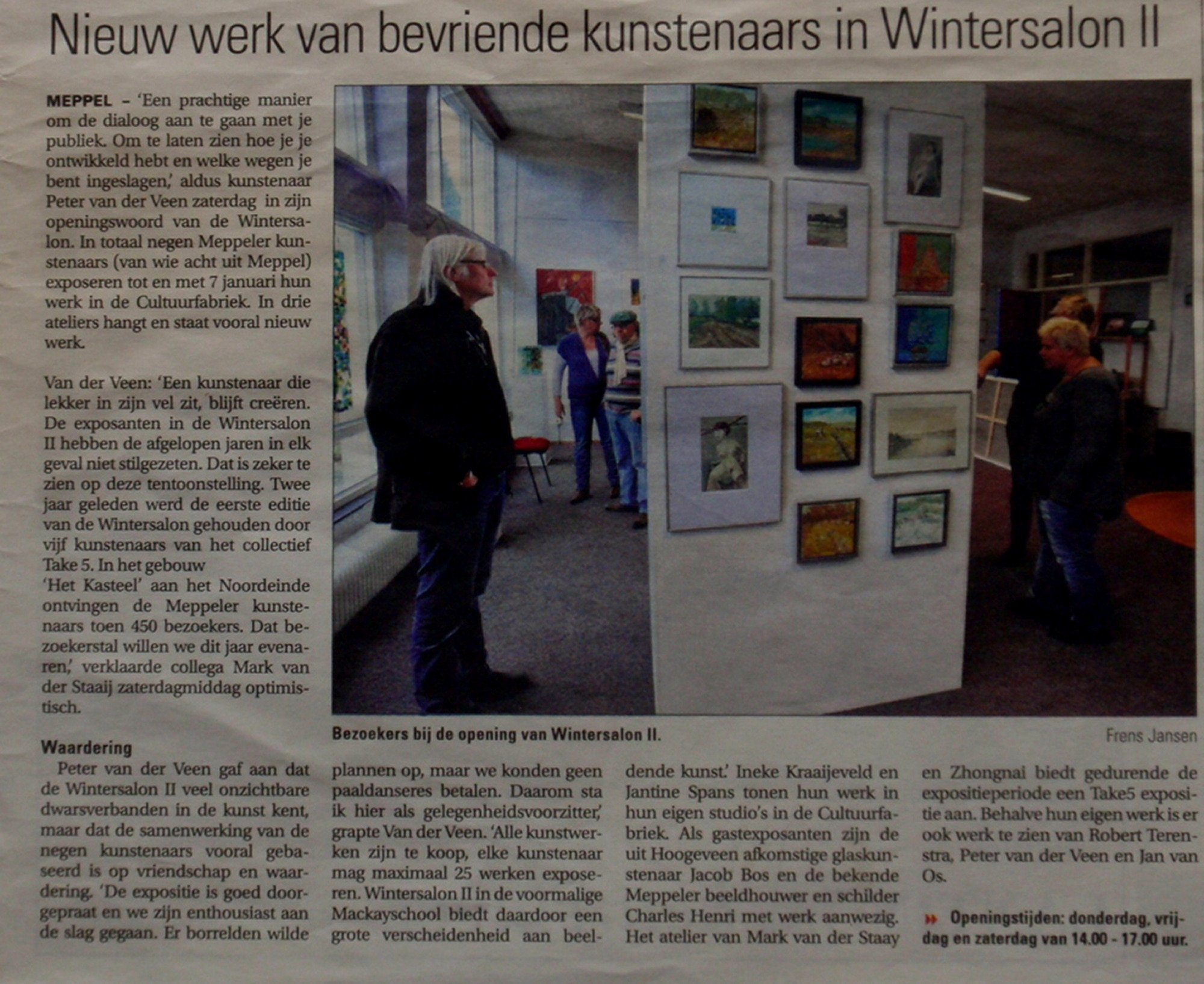 2011. Wintersalon Take 5 in de Cultuurfabriek.